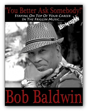 Bob Baldwin - You Better Ask Somebody Digital Book, 19 Free Ringtones - SPECIALLY PRICED FOR 11.99 - Product Image