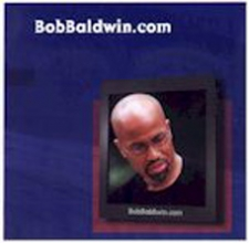 """2000 BobBaldwin.com Track 4 -  """"Business Call"""" f/ Tom Browne and Marion Meadows - Product Image"""