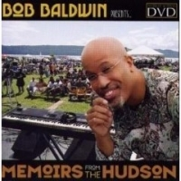 "Bob Baldwin - ""Memoirs From the Hudson"" DVD - Only 13.99 (Includes Shipping and Handling) - Product Image"